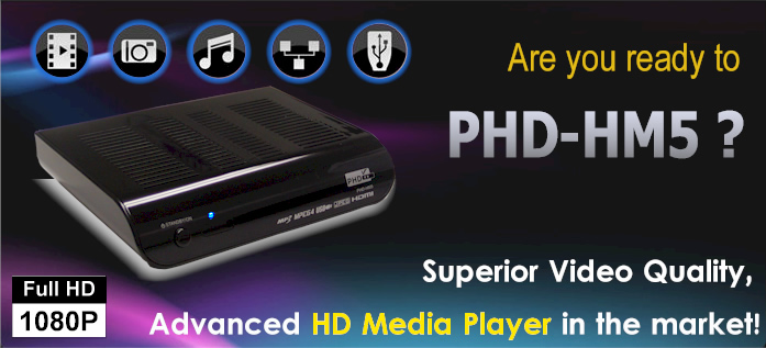PHD-HM5, The Most Advanced HD Media Player!